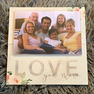 "Picture Frame ""love you more"" ~ brand new"